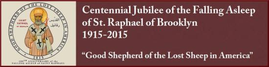 Centennial Jubilee of St. Raphael of Brooklyn