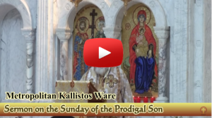 Bp. Timothy Ware on the Prodigal Son and Repentance
