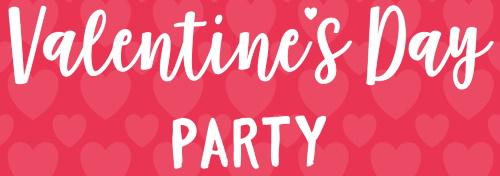 Valentine's Day Party on February 15, 2020