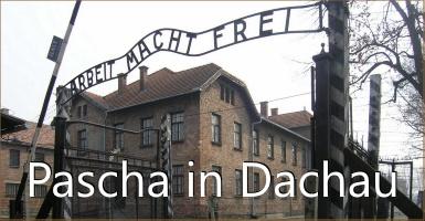 Pascha in Dachau